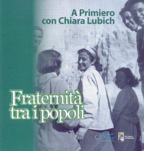 A Primiero con Chiara Lubich