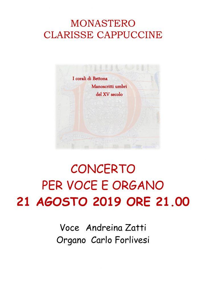 CONCERTO PER VOCE E ORGANO 21 AGOSTO 2019 ORE 21.00 Voce Andreina Zatti Organo Carlo Forlivesi